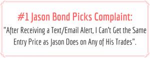 Biggest Jason Bond Picks Complaint