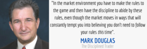 Mark Douglas Disciplined Trader Quote Why Traders Fail