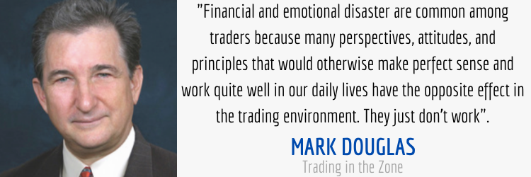 Mark Douglas Trading in the Zone market environment quote