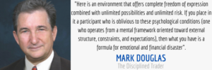 Mark Douglas what is trading mindset quote