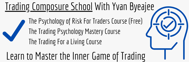Trading Composure School Courses With Yvan Byeajee