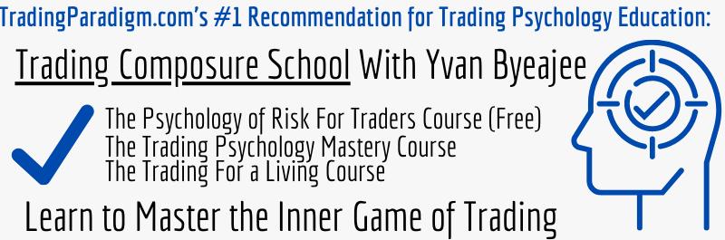 Trading Composure School Yvan Byeajee Recommendation