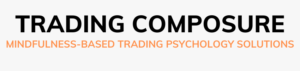 Trading Composure mindfulness-based trading psychology solutions