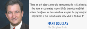 mark douglas psychological implications quote the disciplined trader