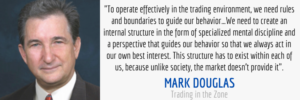 mental discipline trading in the zone quote by mark douglas