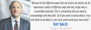 ray dalio brain quote from principles