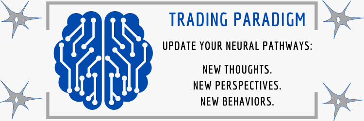 trading paradigm update your neural pathways