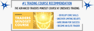 #1 Course Recommendation - Advanced Traders Mindset at 2ndSkies