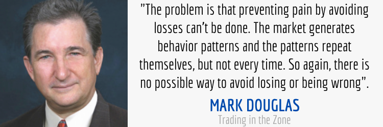 Avoiding Losses Quote in Trading in the Zone By Mark Douglas