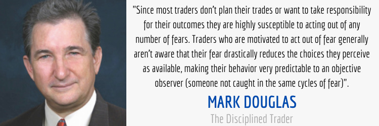 Mark Douglas The Disciplined Trader Trading Fears Quote