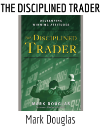 Top Trading Psychology Resources The Disciplined Trader Book By Mark Douglas