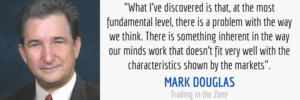 way we think quote from trading in the zone by mark douglas