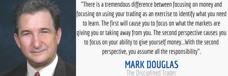Mark Douglas perspectives quote from The Disciplined Trader