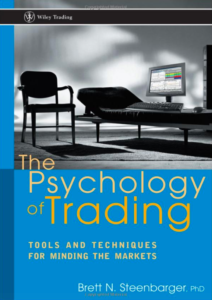 Top 25 Quotes From The Psychology of Trading By Brett Steenbarger