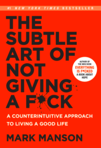 Top Quotes From The Subtle Art of Not Giving a F*ck