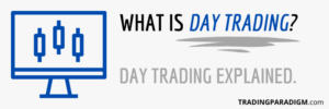 What is Active Day Trading Explained in Detail
