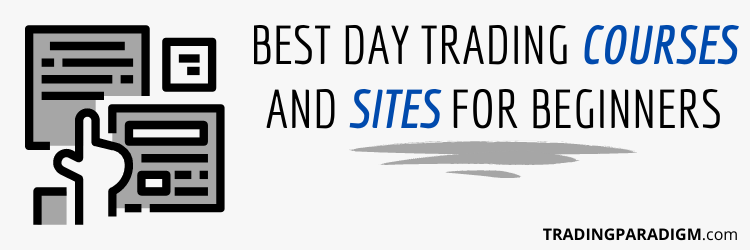 Best Day Trading Courses and Sites For Beginners