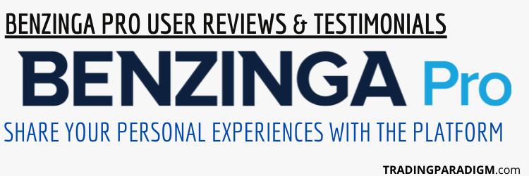 Benzinga Pro User Reviews and Testimonials - Is Benzinga Pro Worth it