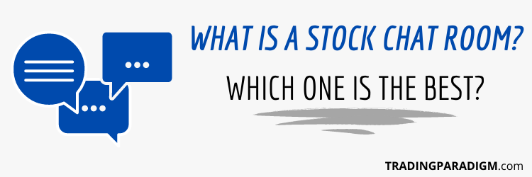 What is a Stock Chat Room and Which One is the Best