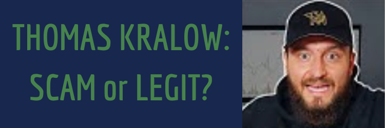 The Ugly Truth About Thomas Kralow - Scam Alert