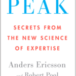 Top 25 Quotes From Peak By Anders Ericsson and Robert Pool